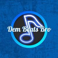 Dem Beats Bro