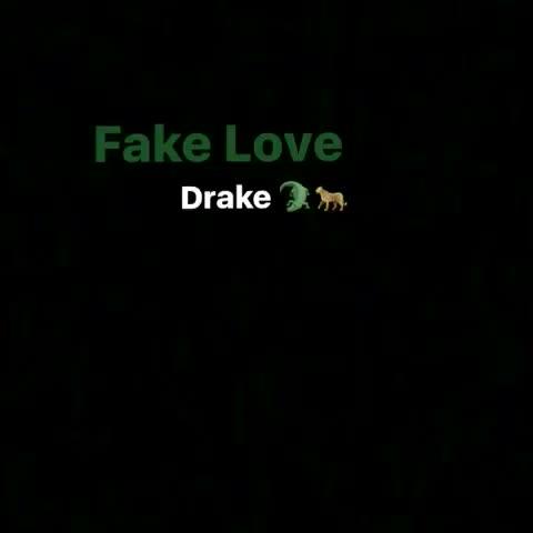 #fakelove #drake