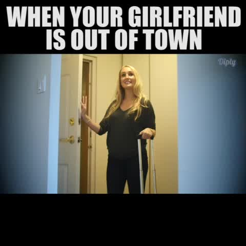 Watch Diply S Vine Quot When Your Girlfriend Is Out Of Town