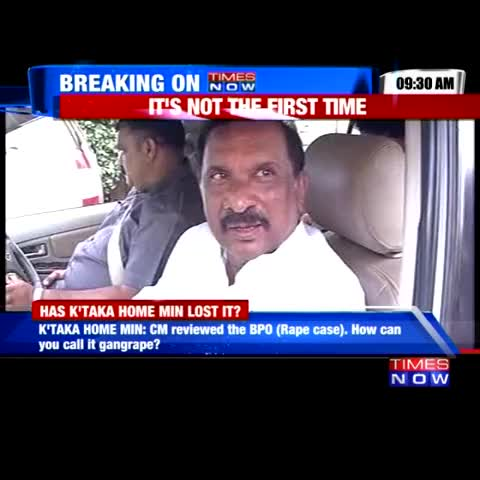 How can you call it a gang rape? gang rape requires 4-5 people: Karnataka Home Minister on recent BPO rape case #ChangeTheMindset - Vine by TIMES NOW - How can you call it a gang rape? gang rape requires 4-5 people: Karnataka Home Minister on recent BPO rape case #ChangeTheMindset