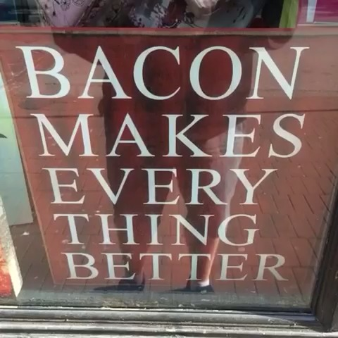 RED 6s post on Vine - BACON MAKES EVERYTHING BETTER - RED 6s post on Vine
